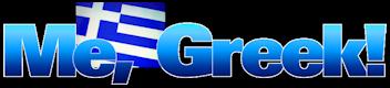 Me, Greek!